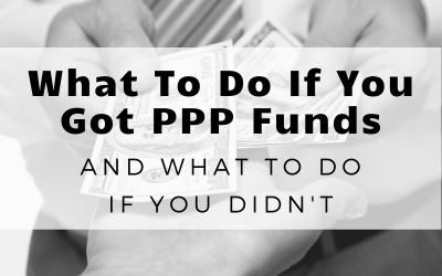 What Your Sacramento Business Should Do If They Received PPP Funding