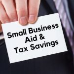 Six Options For United States Small Business Aid And Tax Savings